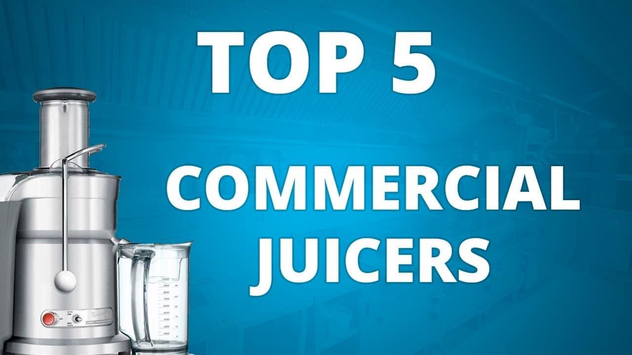 Best Commercial Juicer