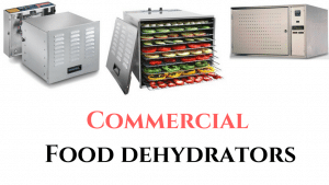 Best Commercial Dehydrator