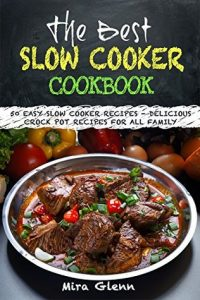 Best Slow Cooker Cookbook