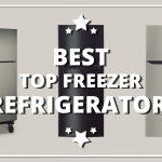 Best Top Freezer Refrigerator